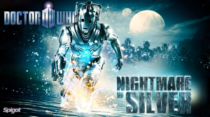 Dr who Nightmare in Silver